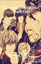 Du schaust zu viel Death Note wenn...&CO by dark-rose2