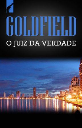 O Juiz da Verdade by Goldfield