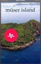 müser island  by kaylaarowlandd