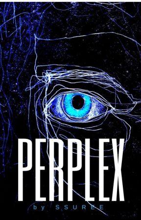 PERPLEX by SSUREE
