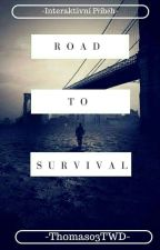 Road to Survival by Thomas03TWD