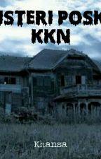 Misteri Posko KKN by khansa89