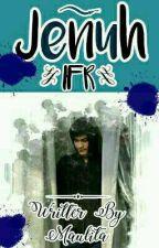 JENUH[IRZANFAIQ] by maulitaaull