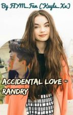 Accidental Love ~ Randry by Roadie_x