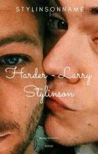 Harder - Larry Stylinson by Stylinsonname
