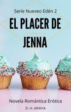 El Placer de Jenna by DHAraya