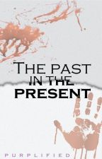 The Past in the Present by meneeeeng