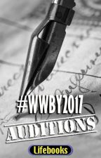 WWBY 2017 - AUDITIONS by _wattyWBY2014_