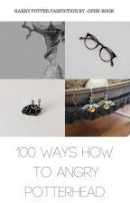 45 způsobů jak naštvat Potterheada | √ by -open-book-