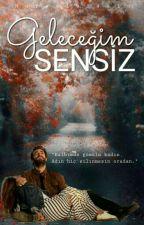 Geleceğim Sensiz  2.seri  by FL_Vu_Nb