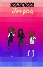 Yogschool For Girls (Hat Films & Teencast) [Completed] by SweetRollG