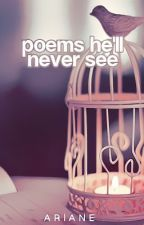 Poems he'll never see by my_illusions