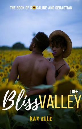 . : bliss valley : .   [18+] by therealkayelle