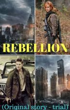 Rebellion (Original Story - Trial) by insaneredhead