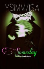 """Someday"" - BillDip short story by YaoiStoryInMyMemory"