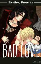Bad Love (BoyxBoy)(slow update) by blckfire_