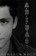 A.D.I.D.A.S. (Romance Gay) by JackWolf_
