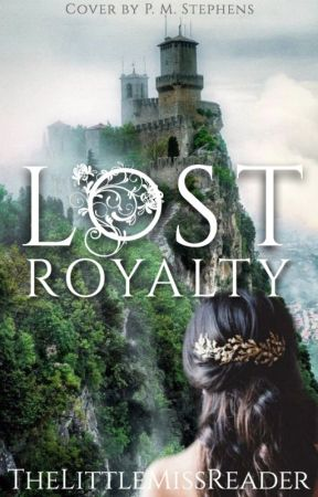 Lost Royalty by ThelittleMissReader