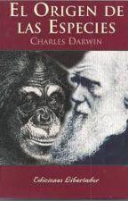 Charles Darwin: EL ORIGEN DE LAS ESPECIES by HopeStoll