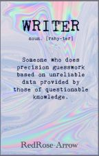 Words of a writer by RedRose-Arrow