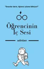 ÖĞRENCİNİN İÇ SESİ by Niggakardes