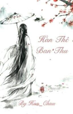 [Xuyên](Song Tử-Thiên Yết) Hữu Nhược Sắc Nữ