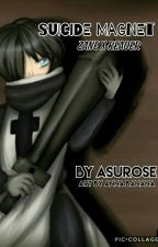 Suicide Magnet - Zane x Reader by AsuRose