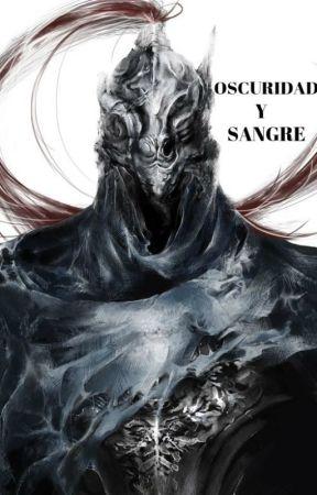 Oscuridad y sangre by IgnitaZ