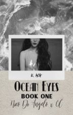Ocean Eyes {Nico Di Angelo Love Story} by wolfplague