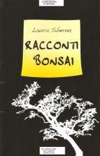 Racconti bonsai by LauraSberna3