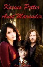 Karina Potter, Aunt Marauder by Hannah_Hatter