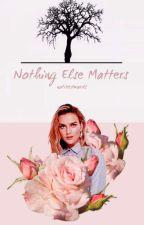 Nothing Else Matters • horan <WOLNO PISANE>✏ by natixedwards