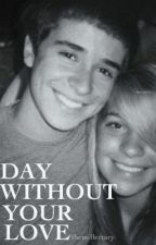 Day Without Your Love-Jadison by themillertary