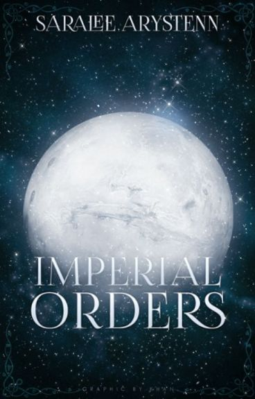 Imperial Orders by Strawberry_Cream1928