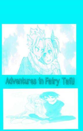 Adventures In FairyTail! (Book 2) by _Anime_Trashbag_