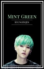 Mint Green «m.yg» [HIATUS] by KyungHoJin