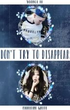 Don't try to disappear [yoongi ff] by Wegowherenobodyknows
