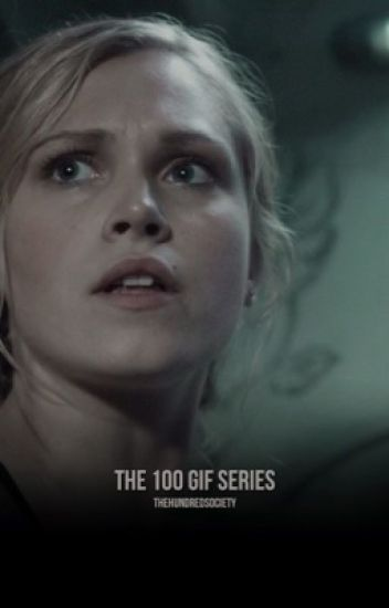GIF SERIES ► THE 100
