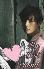 My Best Friend (KimTaeHyung FF- 18+) by Mystery_Coconut
