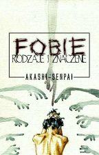 FOBIE - nazwy i znaczenia [zawieszone] by Akashi-senpai