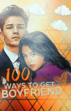 100 ways to get BOYFRIEND by xdeletefeelingsx