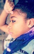 I Walk Alone by Isthatyouyeah