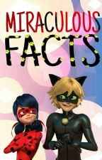 MIRACULOUS FACTS  by justhotice