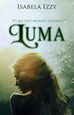 LUMA by Isabelaizzy34
