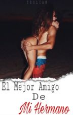 El Mejor Amigo De Mi Hermano by Yesli27_