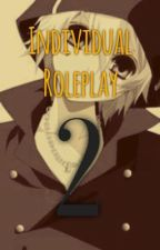 Individual Roleplay (2) by MitsukiReads