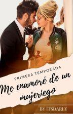 """""""Me Enamore de un Mujeriego♥"""" ➸ z.m Terminada♦ by itsdarly"""