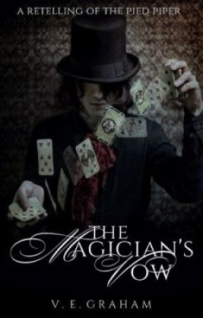 The Magician's Vow: A Retelling of The Pied Piper of Hamelin by VEGraham