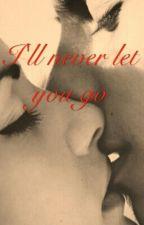 I'll never let you go (JustinBieber,Tu)( ADAPTADA)TERMINADA by SophieBenett