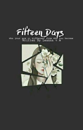 Fifteen Days  | halted | by trashymammal